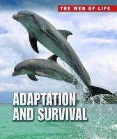 Snedden, Robert - Adaptation & Survival (Web of Life) - 9781406232646 - V9781406232646