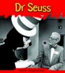 Guillain, Charlotte - Dr. Seuss (Read and Learn: Author Biographies) - 9781406234565 - V9781406234565