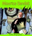 Guillain, Charlotte - Maurice Sendak (Read and Learn: Author Biographies) - 9781406234589 - V9781406234589