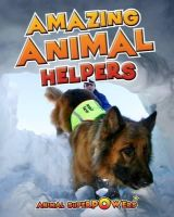 Townsend, John - Amazing Animal Helpers (Read Me!: Animal Superpowers) - 9781406241242 - V9781406241242