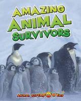 TOWNSEND,JOHN - AMAZING ANIMAL SURVIVAL - 9781406241273 - V9781406241273