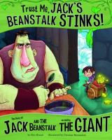 Braun, Eric - Trust Me, Jack's Beanstalk Stinks! (The Other Side of the Story) - 9781406243123 - V9781406243123