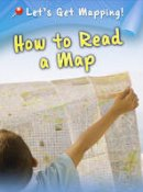 Waldron, Melanie - How to Read a Map (Lets Get Mapping) - 9781406249187 - V9781406249187