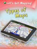 Waldron, Melanie - Types of Maps (Lets Get Mapping) - 9781406249231 - V9781406249231