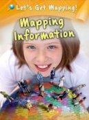 Waldron, Melanie - Mapping Information - 9781406249279 - V9781406249279