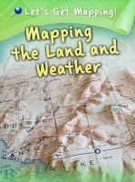 Waldron, Melanie - Mapping the Land and Weather - 9781406249286 - V9781406249286