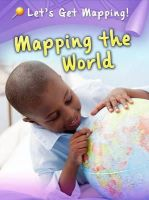 Waldron, Melanie - Mapping the World - 9781406249293 - V9781406249293