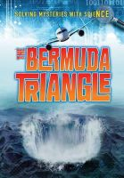 Bingham, Jane - Bermuda Triangle (Ignite: Solving Mysteries with Science) - 9781406250039 - V9781406250039