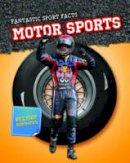 Hurley, Michael - Motor Sports (Fantastic Sport Facts) - 9781406253481 - V9781406253481