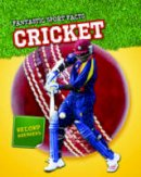 Hurley, Michael - Cricket (Fantastic Sport Facts) - 9781406253498 - V9781406253498