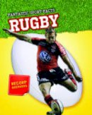 Hurley, Michael - Rugby (Fantastic Sport Facts) - 9781406253504 - V9781406253504