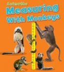 Steffora, Tracey - Measuring with Monkeys (Animaths) - 9781406260519 - V9781406260519
