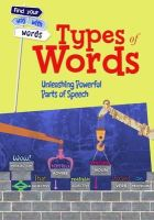 Vickers, Rebecca - TYPES OF WORDS - 9781406261691 - V9781406261691