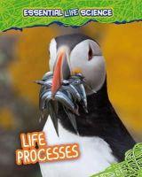 Spilsbury, Louise - LIFE PROCESSES - 9781406262391 - V9781406262391