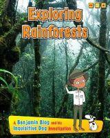 Ganeri, Anita - Exploring Rain Forests - 9781406271072 - V9781406271072