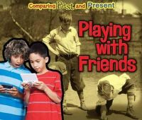Rissman, Rebecca - Playing with Friends - 9781406271492 - V9781406271492