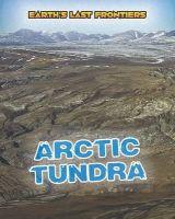 Labrecque, Ellen - Arctic Tundra (Read Me!: Earth's Last Frontiers) - 9781406271720 - V9781406271720