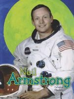 Chambers, Catherine - Neil Armstrong (Raintree Perspectives: Science Biographies) - 9781406272499 - V9781406272499