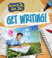 Guillain, Charlotte - Get Writing! (Read Me!: Dream it, Do it!) - 9781406272666 - V9781406272666