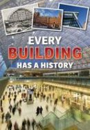 Langley, Andrew, Vickers, Rebecca - Everything Has a History: Pack A - 9781406272833 - V9781406272833