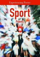 Colson, Mary - Sport Poems (Experiencing Poetry) - 9781406273007 - V9781406273007