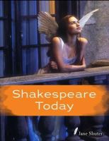 Shuter, Jane - Shakespeare Today (Shakespeare Alive) - 9781406273373 - V9781406273373