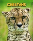 Guillain, Charlotte, Throp, Claire, Claybourne, Anna - Living in the Wild: Big Cats Pack A of 6 (Infosearch: Living in the Wild: Big Cats) - 9781406273557 - V9781406273557