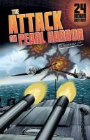 Yomtov, Nel - The Attack on Pearl Harbor: 7 December 1941 (24 Hour History) - 9781406273694 - V9781406273694