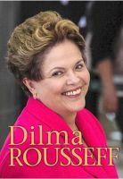 Chambers, Catherine - Dilma Rousseff (Ignite: Extraordinary Women) - 9781406274059 - V9781406274059