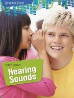 Spilsbury, Louise, Spilsbury, Richard - Shhh! Listen!: Hearing Sounds (Raintree Perspectives: Exploring Sound) - 9781406274554 - V9781406274554