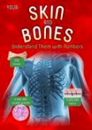 Waldron, Melanie - Your Skin and Bones - 9781406274646 - V9781406274646