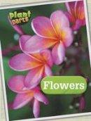 Waldron, Melanie - Plant Parts (Raintree Perspectives: Plant Parts) - 9781406274882 - V9781406274882