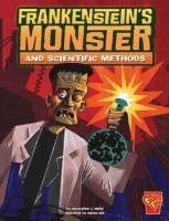 Harbo, Christopher L. - Frankenstein's Monster and Scientific Methods (Monster Science) - 9781406279757 - V9781406279757