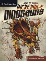 McCurry, Kristen - Incredible Dinosaurs (Smithsonian Drawing Books) - 9781406280050 - V9781406280050