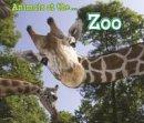 Smith, Sian - Animals at the Zoo (Acorn: Animals I Can See) - 9781406280500 - V9781406280500