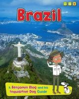 Ganeri, Anita - Brazil: A Benjamin Blog and His Inquisitive Dog Guide (Country Guides, with Benjamin Blog and His Inquisitive Dog) - 9781406281088 - V9781406281088