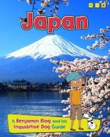 Ganeri, Anita - Japan: A Benjamin Blog and His Inquisitive Dog Guide (Country Guides, with Benjamin Blog and His Inquisitive Dog) - 9781406281095 - V9781406281095