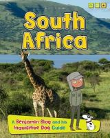 Ganeri, Anita - South Africa: A Benjamin Blog and His Inquisitive Dog Guide (Country Guides, with Benjamin Blog and His Inquisitive Dog) - 9781406281118 - V9781406281118