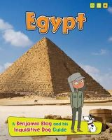 Ganeri, Anita - Egypt: A Benjamin Blog and His Inquisitive Dog Guide (Read Me!: Country Guides, with Benjamin Blog and His Inquisitive Dog) - 9781406281156 - V9781406281156