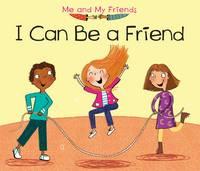 Nunn, Daniel - I Can be a Friend (Acorn: Me and My Friends) - 9781406281668 - V9781406281668