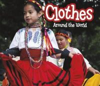 Lewis, Clare - Clothes Around the World (Acorn: Around the World) - 9781406282016 - V9781406282016