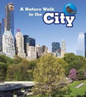Spilsbury, Louise, Spilsbury, Richard - A Nature Walk in the City (Read and Learn: Nature Walks) - 9781406282221 - V9781406282221