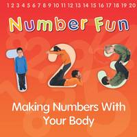 Thomas, Isabel - Number Fun: Making Numbers With Your Body (Early Years) - 9781406282306 - V9781406282306