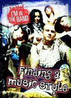 Miller, Adam - Finding a Music Style (Ignite: I'm in the Band) - 9781406282559 - V9781406282559