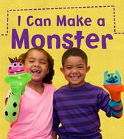 Issa, Joanna - I Can Make a Monster (Read and Learn: What Can I Make Today?) - 9781406284072 - V9781406284072