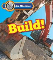 Veitch, Catherine - Big Machines Build! - 9781406284546 - V9781406284546