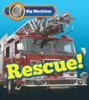 Veitch, Catherine - Big Machines Rescue! - 9781406284652 - V9781406284652