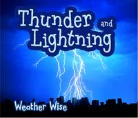Cox-Cannons, Helen - Thunder and Lightning (Acorn: Weather Wise) - 9781406284881 - V9781406284881