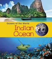 Spilsbury, Louise, Spilsbury, Richard - Indian Ocean (Young Explorer: Oceans of the World) - 9781406287585 - V9781406287585