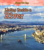 Labrecque, Ellen - Living Beside a River (Young Explorer: Places We Live) - 9781406287745 - V9781406287745